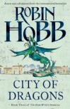 City of Dragons - Robin Hobb