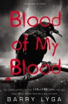 Blood of My Blood  (Jasper Dent  - I Hunt Killers Trilogy, Book 3) - Barry Lyga