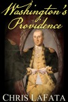 Washington's Providence - Chris LaFata