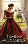 To Whisper Her Name - Tamera Alexander