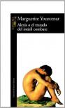 Alexis o el tratado del inútil combate (Literaturas) - Marguerite Yourcenar