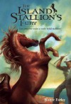 The Island Stallion's Fury - Walter Farley