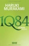 1Q84. Buch 3 - Ursula Gräfe, Haruki Murakami