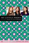 My Little Phony - Lisi Harrison
