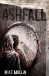 Ashfall (Ashfall, #1) - Mike Mullin