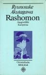 Rashomon: Ausgewählte Kurzprosa - Ryūnosuke Akutagawa, Jürgen Berndt