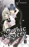 秘めやかな倒錯 [Gothic Mystery] (Himeyaka na Tousaku) - Miku Momono