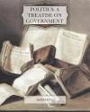 Politics: A Treatise on Government - Aristotle Aristotle