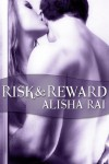 Risk & Reward - Alisha Rai