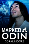 Marked by Odin  - Coral Moore