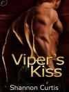 Viper's Kiss - Shannon Curtis