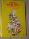 Alvin's Swap Shop - Clifford B. Hicks
