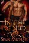 In Time of Need - Sean Michael