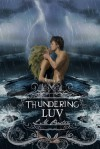 Thundering Luv - L.M. Preston