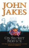On Secret Service - John Jakes