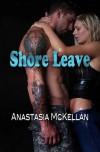 Shore Leave - Anastasia McKellan