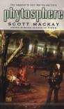 Phytosphere - Scott Mackay
