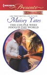 The Couple who Fooled the World - Maisey Yates