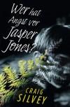Wer hat Angst vor Jasper Jones? - Craig Silvey