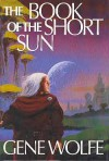 The Book of the Short Sun: On Blue's Waters/In Green's Jungles/Return to the Whorl - Gene Wolfe
