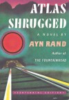 Atlas Shrugged - Ayn Rand, Leonard Peikoff