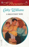 A Reluctant Wife - Cathy Williams