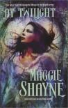 At Twilight: Born in Twilight / Beyond Twilight - Maggie Shayne