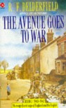 The Avenue Goes to War (The Avenue Story: Volume 2) - R.F. Delderfield