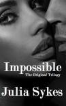 Impossible: The Complete Series - Julia Sykes
