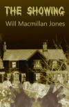 The Showing - Will Macmillan Jones