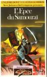 L'Épée du Samouraï - Mark Smith, Jamie Thomson