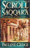 Scroll of Saqqara - Pauline Gedge