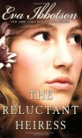The Reluctant Heiress - Eva Ibbotson