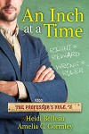 An Inch at a Time - Heidi Belleau, Amelia C. Gormley