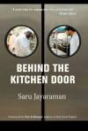 Behind the Kitchen Door - Saru Jayaraman