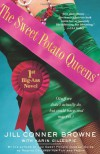 The Sweet Potato Queens' First Big-Ass Novel: Stuff We Didn't Actually Do, But Could Have, And May Yet - Jill Conner Browne, Karin Gillespie