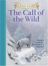 The Call of the Wild - Oliver Ho, Lucy Corvino, Jack London, Arthur Pober