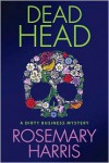 Dead Head - Rosemary  Harris