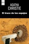 El truco de los espejos - Agatha Christie