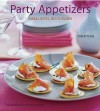 Party Appetizers: Small Bites, Big Flavors - Tori Ritchie, Victoria Pearson