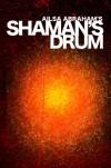 Shaman's Drum - Ailsa Abraham