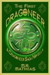 The First Dragoneer (The Dragoneers Saga, #0) - M.R. Mathias