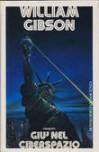 Giù nel ciberspazio - William Gibson, Delio Zinoni