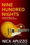Nine Hundred Nights - Nick Apuzzo