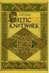 Celtic Knotwork - Iain Bain