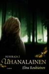 Uhanalainen (Susiraja, #2) - Elina Rouhiainen