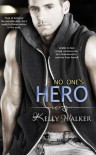 No One's Hero - Kelly  Walker