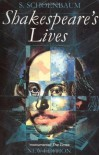 Shakespeare's Lives - Samuel Schoenbaum