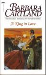 A King In Love - Barbara Cartland