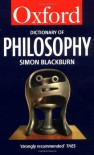The Oxford Dictionary Of Philosophy - Simon Blackburn